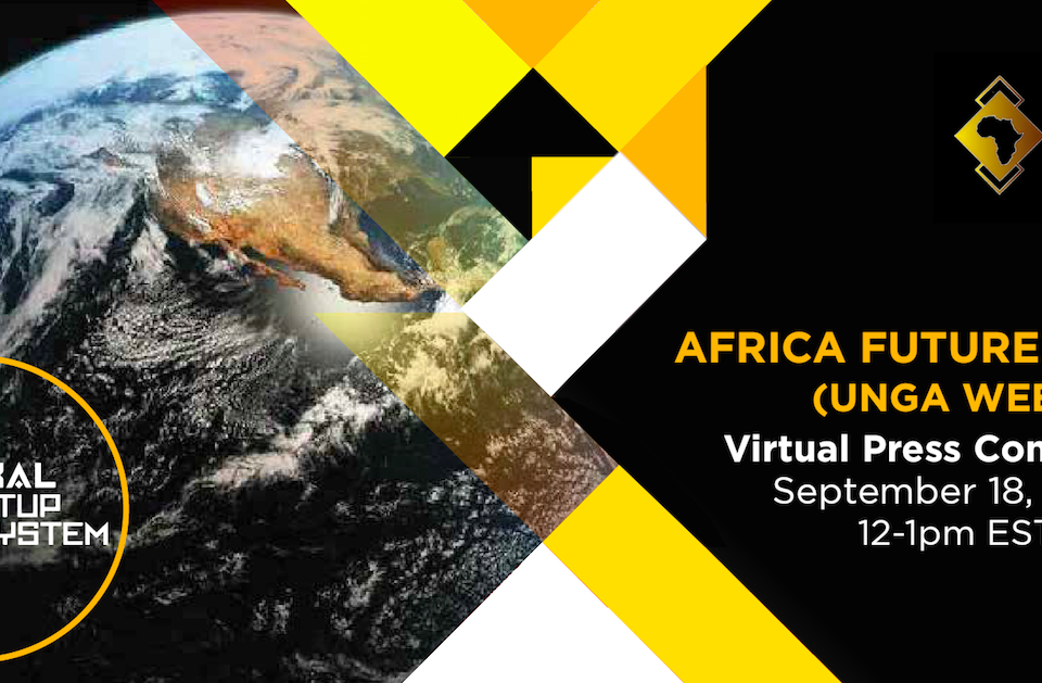Africa Future Summit Announces 3rd Annual Program (Digital Edition) At UNGA Week Virtual Press Conference.